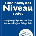 Günther Willen: Füße hoch, das Niveau steigt
