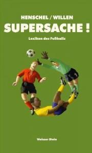 Supersache! Lexikon des Fußballs