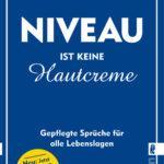 Günther Willen: Niveau ist keine Hautcreme – Gepflegte Sprüche für alle Lebenslagen